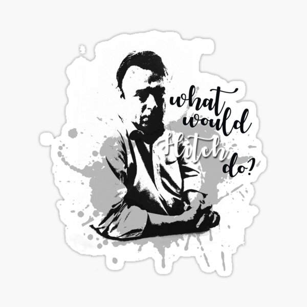 What Would Hitch Do? Sticker