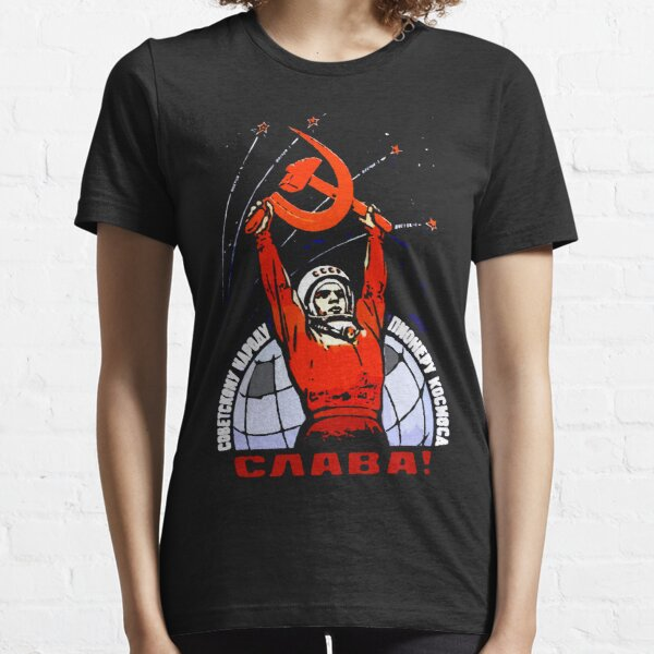 Glory to the Soviet People - The Pioneers of Space Essential T-Shirt