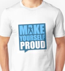 make yourself proud success T-Shirt