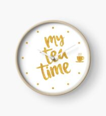 My Tea Time - 3 pm - Amazing Tea Time Clock Clock