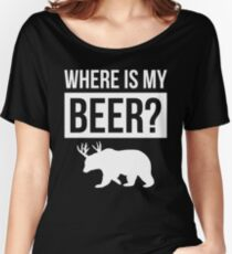 WHERE IS MY BEER Women's Relaxed Fit T-Shirt