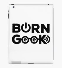 Born Geek 1.0 iPad Case/Skin