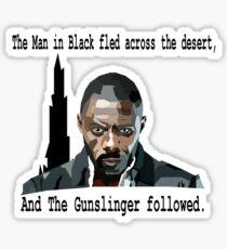 The Gunslinger followed.  Sticker
