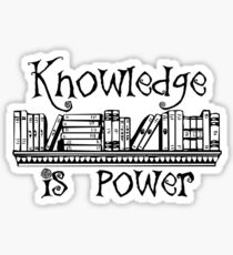 Knowledge is Power - Learning and Higher Learning Gifts for Book Lovers and Readers Sticker