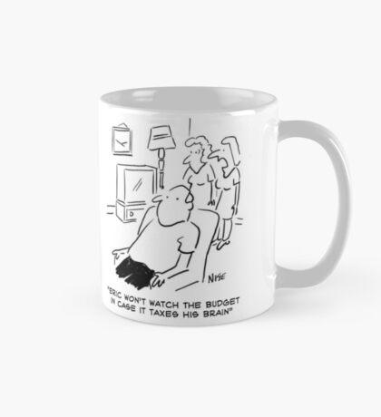 Man won't watch The Budget on television Mug