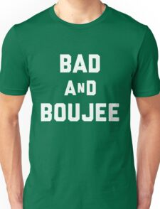 bad and boujee black and white Unisex T-Shirt