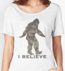 Bigfoot I believe  Women's Relaxed Fit T-Shirt