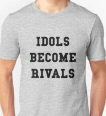 Idols Become Rivals - Black Text Unisex T-Shirt