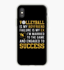 Volleyball Is My Boyfriend  iPhone Case