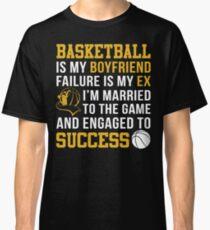 Basketball Is My Boyfriend Classic T-Shirt
