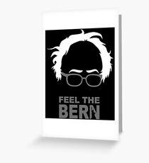 FEEL THE BERN - SANDERS T-Shirts Greeting Card