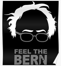 FEEL THE BERN - SANDERS T-Shirts Poster