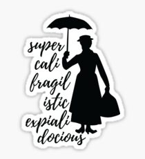 Mary Poppins - Supercalifragilisticexpialidocious Sticker