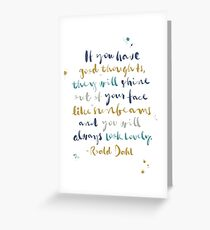 """If You Have Good Thoughts"" Poster Greeting Card"