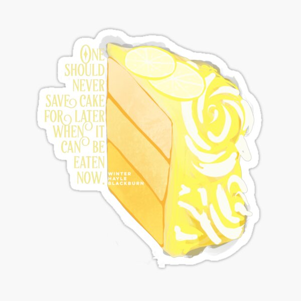 Eat Cake Now Sticker