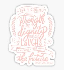 Strength and dignity - Proverbs 31 25 christian  women christianity faith  Sticker