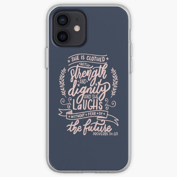 Strength and dignity - Proverbs 31 25 christian  women christianity faith  iPhone Soft Case