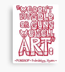 PONSHOP Slogan Canvas Print