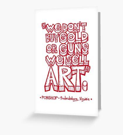 PONSHOP Slogan Greeting Card