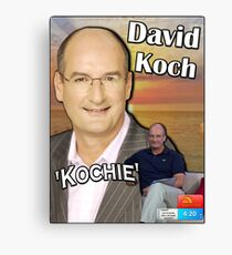 "The ""David 'Kochie' Koch"" Canvas Print"
