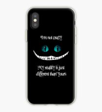 I'm not crazy. My reality is just different than yours iPhone Case