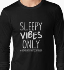 Sleepy Vibes Only  Long Sleeve T-Shirt