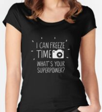 I Can Freeze Time Superpower Women's Fitted Scoop T-Shirt