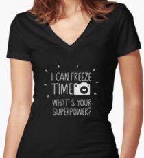 I Can Freeze Time Superpower Women's Fitted V-Neck T-Shirt