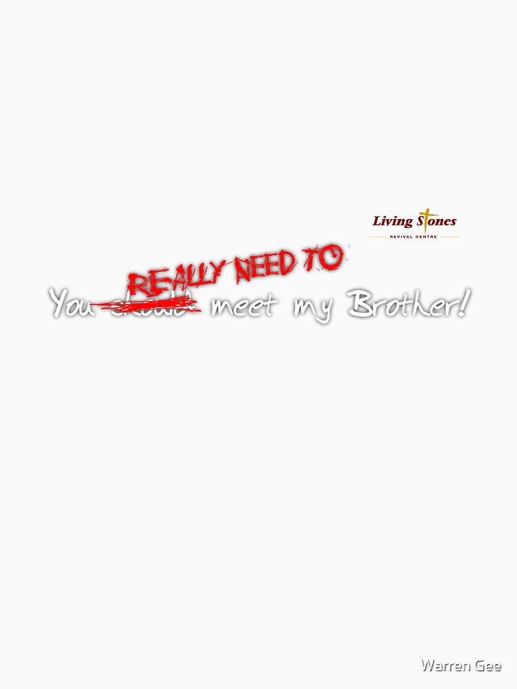 You really need to meet my Brother by Director