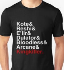 Kvothe nicknames - The Kingkiller Chronicles Unisex T-Shirt