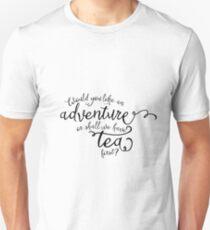 Adventure or tea? T-Shirt