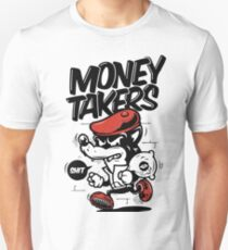 Money Takers Unisex T-Shirt