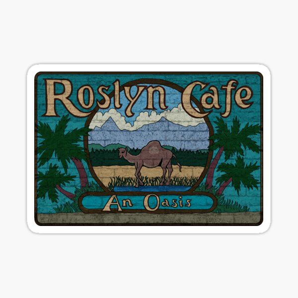 Rosyln Cafe - An Oasis : Inspired by Northern Exposure Sticker