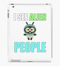 I see alien people, I feel alone iPad Case/Skin