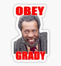 Obey Grady, Classic TV Sanford and Son Sticker