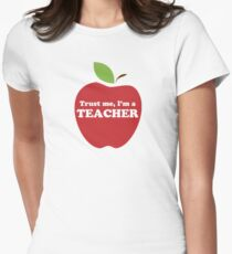 Trust Me, I'm a Teacher Red Apple Womens Fitted T-Shirt