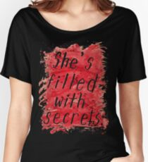 She's Filled With Secrets - black background Women's Relaxed Fit T-Shirt