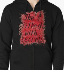 She's Filled With Secrets - black background Zipped Hoodie