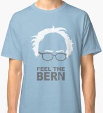 FEEL THE BERN - SANDERS T-Shirts Classic T-Shirt