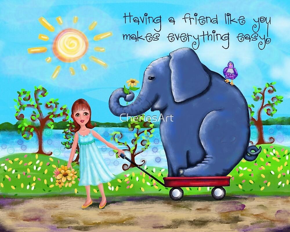 It's Easy With a Friend Like You! by Cherie Balowski