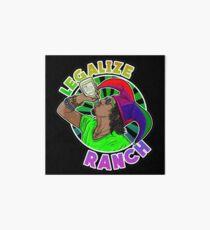 Legalize Ranch Merchandise Art Board