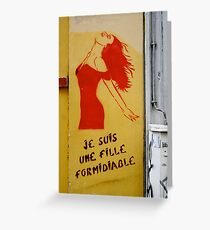 Je suis une fille formidiable Greeting Card