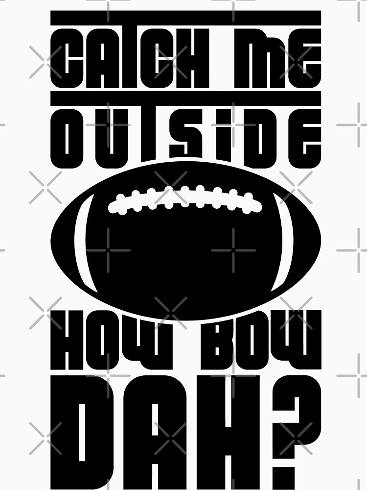Catch me outside (football) (Black) [Roufxis - RB] by RoufXis