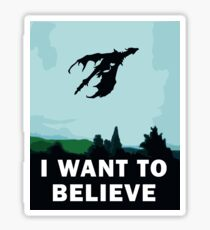 I Want To Believe... In Dragons  Sticker