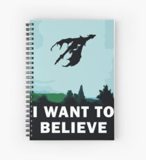 I Want To Believe... In Dragons  Spiral Notebook