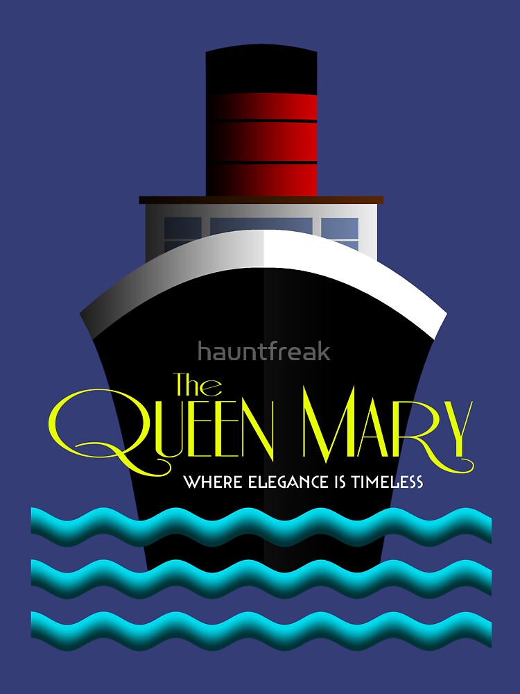 The Queen Mary - Where Elegance Is Timeless by hauntfreak