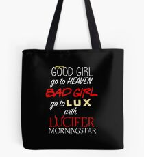 Go to Lux with Lucifer Tote Bag