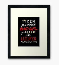 Go to Lux with Lucifer Framed Print