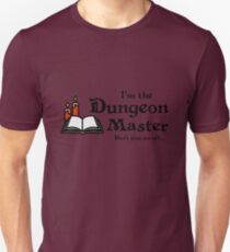 I'm the Dungeon Master Unisex T-Shirt
