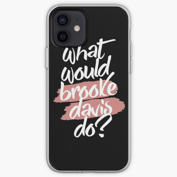 what would brooke davis do? iPhone Soft Case